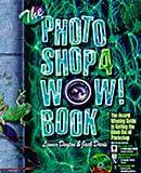 The Photoshop 4 Wow! Book, Macintosh Edition
