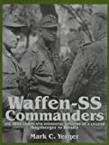 Waffen-SS Commanders, Mark C. Yerger, 0764303562