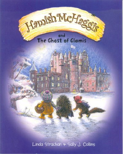 Hamish McHaggis and the Ghost of Glamis