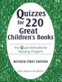 Quizzes for 220 Great Children's Books, Polly Jeanne Wickstrom, 1563083833