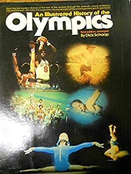 An Illustrated History of the Olympics 0394487575 Book Cover