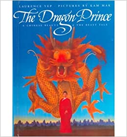A Chinese Beauty /& the Beast Tale The Dragon Prince