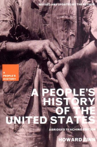 A People's History of the United States: Abridged Teaching Edition (New Press People's History) (Zinn A Peoples History Of The United States)