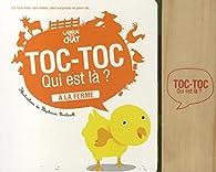 TOC TOC QUI EST LA ? LA FERME par  Langue au chat