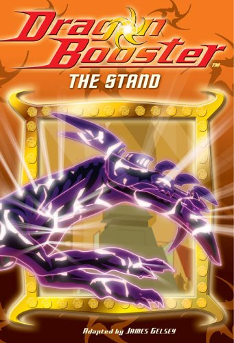 Dragon Booster Chapter Book: The Stand - Book #6