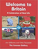 Welcome to Britain, Jan Williams and Chris Teasdale, 0755314476
