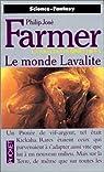 La Saga des hommes-dieux, tome 5 : Le Monde Lavalite par Farmer