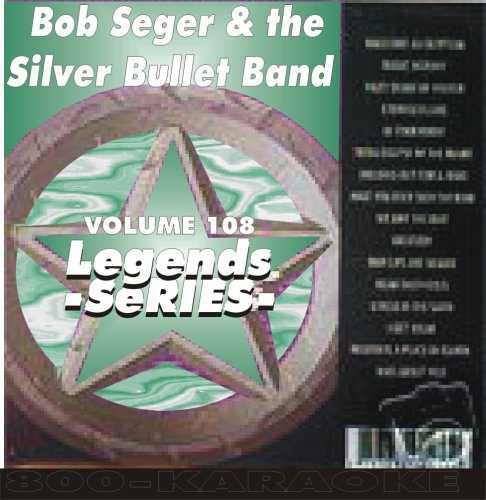 Bob Seger & the Silver Bullet Band 17 Song Karaoke CD+G Legends #108