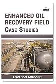 Enhanced Oil Recovery Field Case Studies