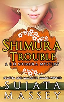 Shimura Trouble (Rei Shimura Mysteries Book 10) by [Massey, Sujata]