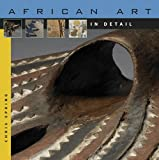 African Art in Detail, Christopher Spring, 0674036220