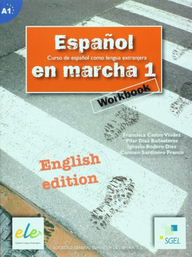 Español en marcha 1 workbook: English edition (Espanol en Marcha) Francisca Castro