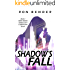 Shadow's Fall: New White Sands City Cyberpunk Book 1