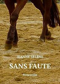 Sans faute par Jeanne Sélène