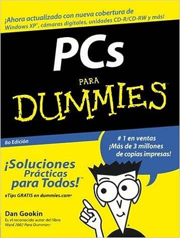 PCs Para Dummies (Spanish Edition) (Spanish) 8th Edition