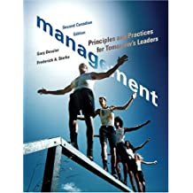 Management: Principles and Practices for Tomorrow's Leaders, Second Canadian Edition (2nd Edition)