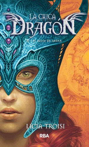El reloj de arena (La chica dragón nº 3) (Spanish Edition) by