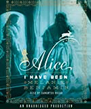 Alice I Have Been: A Novel
