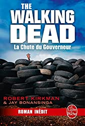 La Chute du Gouverneur (The Walking Dead Tome 3, Volume 1) (Littérature & Documents) (French Edition)