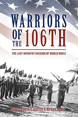 Warriors of the 106th: The Last Infantry Division of World War II ()
