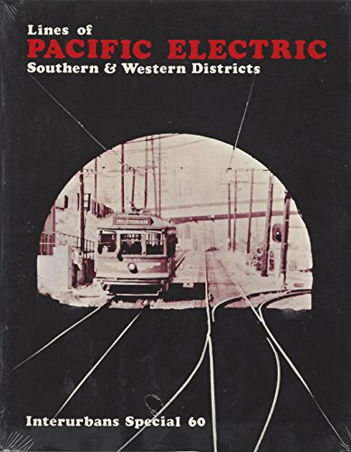 Lines of Pacific Electric: Southern & Western Districts for sale  Delivered anywhere in USA