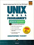 UNIX Shell Programmer's Interactive Workbook