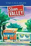 Sleepy Valley, Tim Callahan, 1606049704
