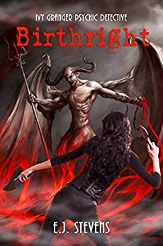 Birthright (Ivy Granger, Psychic Detective Book 4) by [Stevens, E.J.]