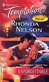 Unforgettable, Rhonda Nelson, 0373691734
