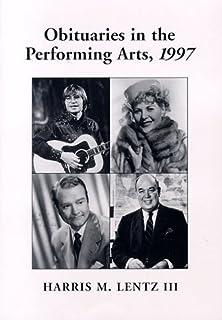 obituaries in the performing arts 2002 lentz harris m