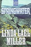 Springwater, Linda Lael Miller, 1568957866