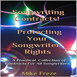 Songwriting Contracts! Protecting Your Songwriter Rights