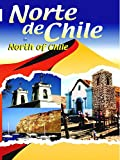 Norte de Chile - North of Chile