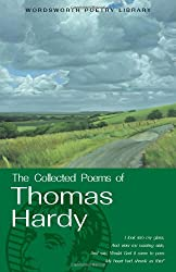 Collected Poems of Thomas Hardy (Wordsworth Collection)
