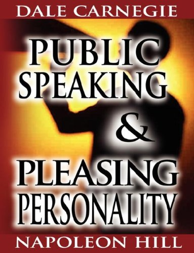 Public Speaking by Dale Carnegie (the author of How to Win Friends & Influence People) & Pleasing Personality by