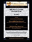999 Pick 3 Lottery Players Club Volume 2, Ama Maynu, 1484037901