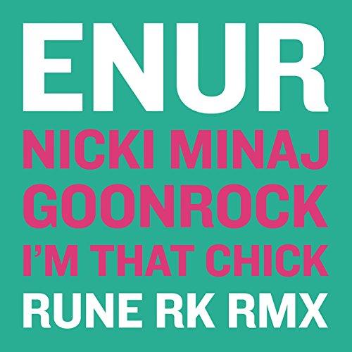 I'm That Chick (Rune RK Radio RMX)