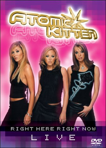 Atomic Kitten - Right Here Right Now LIVE by Eagle Rock Ent