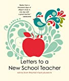 Letters to a New School Teacher, 2011-2012 Teachers of the Year, 1937054101