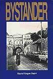 Bystander, Muriel K. Zager, 0894071092