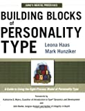 img - for Building Blocks of Personality Type: A Guide to Using the Eight-Process Model of Personality Type book / textbook / text book