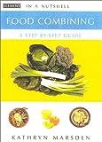 Food Combining, Kathryn Marsden, 0007140444