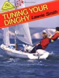 Tuning Your Dinghy (Sail to Win)