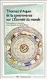 Thomas d'Aquin et la Controverse sur l'éternité du monde par Michon