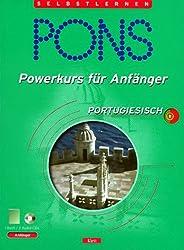 PONS Powerkurs für Anfänger, Audio-CDs m. Lehrbuch : Portugiesisch, 2 Audio-CDs m. Lehrbuch