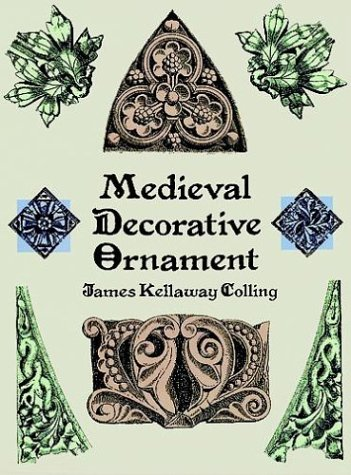 Medieval Decorative Ornament (Dover Pictorial Archive Series)