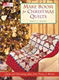 Make Room for Christmas Quilts: Holiday Decorating Ideas from Nancy J. Martin
