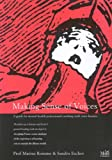 Making Sense of Voices: A Guide for Mental Health Professionals Working with Voice-Hearers