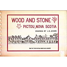 Wood and Stone : Pictou Nova Scotia