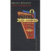 Lieu commun [ancienne édition]: Motel américain (Le)
